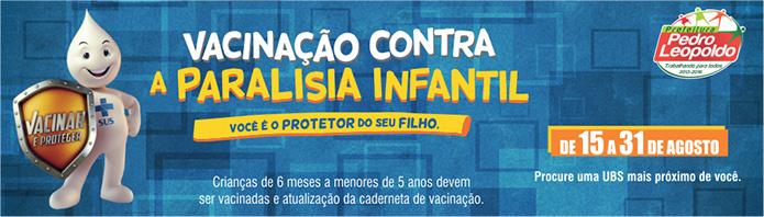 VACINAÇÃO PARALISIA INFANTIL 695 X 198 AGOSTO 2015